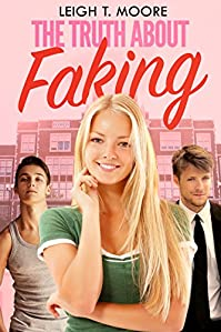 The Truth About Faking by Leigh Talbert Moore ebook deal