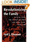 Revolutionizing the Family: Politics, Love, and Divorce in Urban and Rural China, 1949-1968