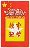 img - for China as a Nuclear Power in World Politics book / textbook / text book