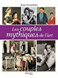Les couples mythiques de l'histoire de l'art