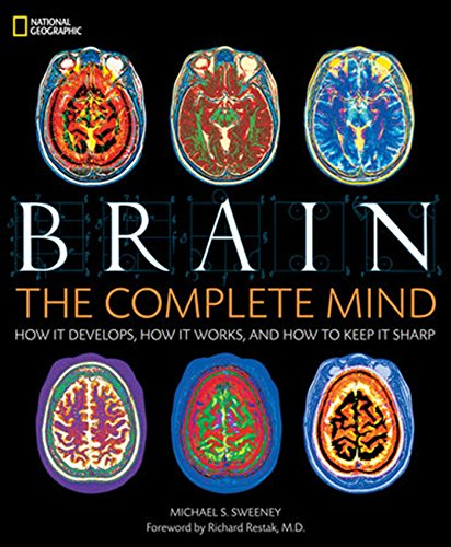 Brain: The Complete Mind: How It Develops, How It Works, and How to Keep It Sharp (Richard Sharps compare prices)