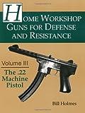 The .22 Machine Pistol