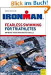 Fearless Swimming for Triathletes: Im...