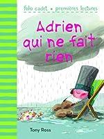 Adrien qui ne fait rien
