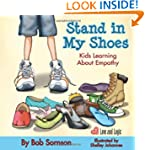 Stand in My Shoes: Kids Learning Abou...