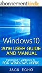 Windows 10: 2016 User Guide and Manua...