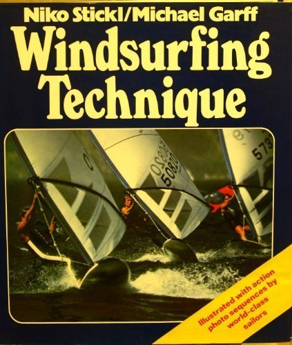 Windsurfing Technique, Stickl, Niko