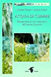 img - for Acqua di gemme. Preparazione ad uso terapeutico dell'acqua di gemme book / textbook / text book