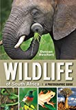 Wildlife of South Africa: A Photographic Guide