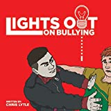 img - for Lights Out on Bullying book / textbook / text book