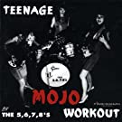 Teenage Mojo Workout [Vinyl LP]