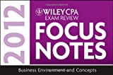 img - for Wiley CPA Exam Review Focus Notes 2012, Financial Accounting and Reporting by Wiley (2011-12-27) book / textbook / text book