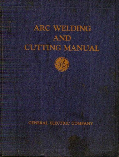 Arc Welding And Cutting Manual
