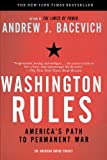 img - for Washington Rules: America's Path to Permanent War (American Empire Project) book / textbook / text book