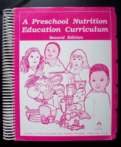 A Preschool Nutrition Education Curriculum