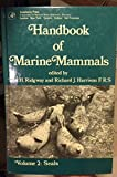 img - for Handbook of Marine Mammals, Volume 2: Seals book / textbook / text book
