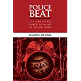 Police Beat: The Emotional Power of Music in Police Work