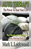 img - for Auto Therapy - The Power to Heal Your Life book / textbook / text book