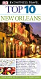 Top 10 New Orleans (EYEWITNESS TOP 10 TRAVEL GUIDE)