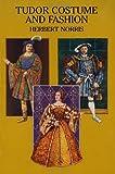Tudor Costume and Fashion (Dover Fashion and Costumes)