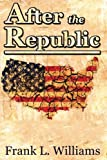 img - for After the Republic (Volume 1) book / textbook / text book