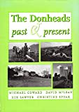 The Donheads Past and Present (0946418640) by Coward, Michael