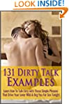 131 Dirty Talk Examples: Learn How To...