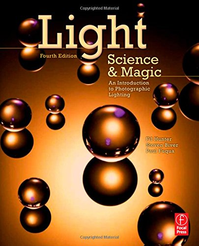 Light Science and Magic: An Introduction to Photographic...