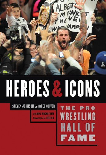 Steven Johnson - The Pro Wrestling Hall of Fame: Heroes & Icons (Pro Wrestling Hall of Fame series)