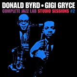 echange, troc Donald Byrd & Gigi Gryce, Jazz Lab - Complete Jazz Lab Studio Sessions, Vol. 2