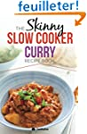 The Skinny Slow Cooker Curry Recipe B...