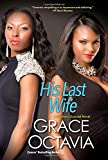 His Last Wife (A Southern Scandal Novel)