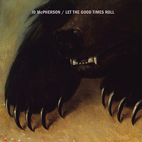 Original album cover of Let The Good Times Roll by JD McPherson
