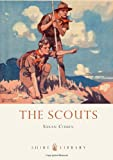 The Scouts (Shire Library) (0747811512) by Cohen, Susan