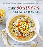 The Southern Slow Cooker: Big-Flavor,