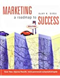 Marketing: A Roadmap to Success: Written by Ajay K. Sirsi, 1905 Edition, (1st Edition) Publisher: Pearson Education Canada [Paperback]
