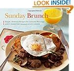 Sunday Brunch: Simple, Delicious Reci...