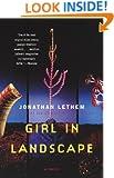 Girl in Landscape: A Novel (Vintage Contemporaries)