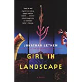 Girl in Landscape: A Novel ~ Jonathan Lethem