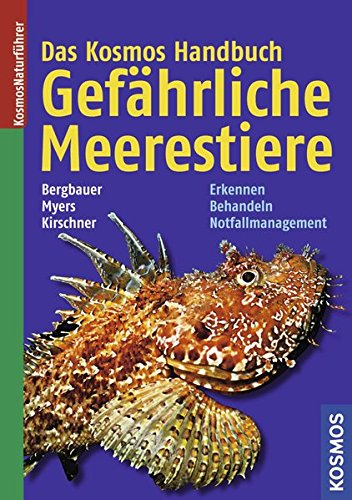 das-kosmos-handbuch-gefahrliche-meerestiere-erkennen-richtig-behandeln-notfallmanagement