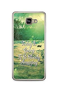 YuBingo Today's going to be bloody amazing Designer Mobile Case Back Cover for Samsung Galaxy A7 2016
