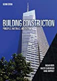 Building Construction: Principles, Materials, & Systems (2nd Edition) - 0132148692