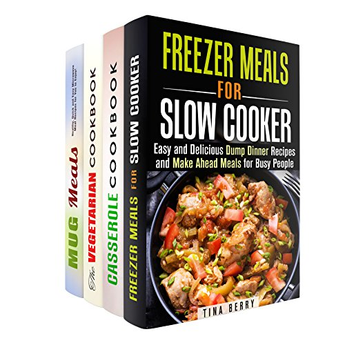 Make Ahead Meals Box Set: Over 100 Mug Meals, Vegetarian Freezer Meals, Dump Dinner Recipes for Slow Cooker, Dutch Oven, Cast Iron (Make Ahead Meals & Dump Dinner Recipes) by Tina Berry, Jessica Meyers, Samantha Stewart, Vanessa Riley