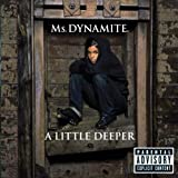 A Little Deeper [Explicit]
