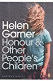 Honour and Other People's Children (0143180053) by Garner, Helen
