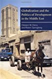 img - for Globalization and the Politics of Development in the Middle East: 1st (First) Edition book / textbook / text book