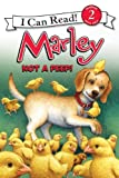 Marley: Not a Peep! (I Can Read Book 2)