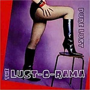 Lust-O-Rama* Lust-O-Rama, The - Why? EP