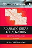 img - for Adiabatic Shear Localization, Second Edition: Frontiers and Advances (Elsevier Insights) book / textbook / text book