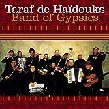 echange, troc Taraf De Haïdouks - Band Of Gypsies